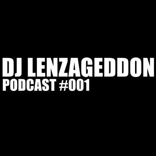 DJ Lenzageddon Podcast #001